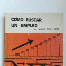 Libros de segunda mano: COMO BUSCAR UN EMPLEO. Lote 142122505