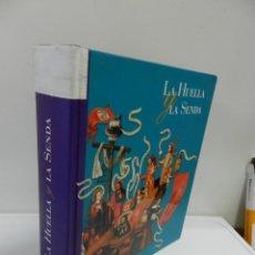 Libros de segunda mano: LA HUELLA Y LA SENDA - LIBRO DE JOSÉ ... [ET AL.] LAVANDERA LÓPEZ ; LIBRO , GOBIERNO DE CANARIAS. Lote 142131382