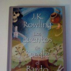Libros de segunda mano: J K ROWLING LOS CUENTOS DE BEEDLE EL BARDO SALAMANDRA. Lote 142161281