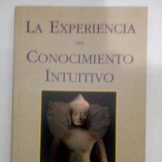 Libros de segunda mano: LA EXPERIENCIA DEL CONOCIMIENTO INTUITIVO- JOSEPH GOLDSTEIN. Lote 142193766