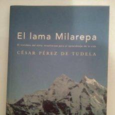 Libros de segunda mano: EL LAMA MILAREPA- CÉSAR PÉREZ DE TUDELA. Lote 142207374