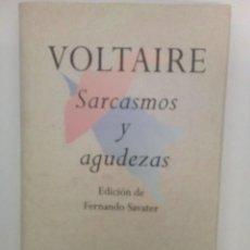 Libros de segunda mano: VOLTAIRE: SARCASMOS Y AGUDEZAS. EDICIÓN DE FERNANDO SAVATER. Lote 142210470