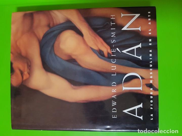 LA FIGURA MASCULINA EN EL ARTE UNA OBRA LUJOSA DE 192 PÁGINAS EN TAPAS DURAS. ADÁN (Libros de Segunda Mano - Bellas artes, ocio y coleccionismo - Otros)