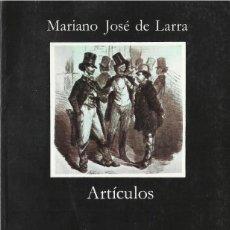 Libros de segunda mano: ARTÍCULOS, MARIANO JOSÉ DE LARRA. Lote 142268934