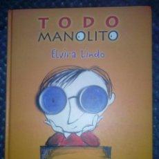 Libros de segunda mano: TODO MANOLITO- ELVIRA LINDO, 2000.. Lote 142315686
