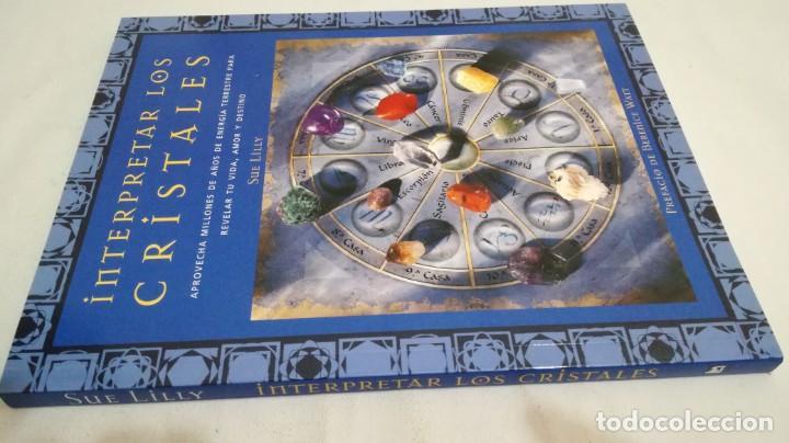 INTERPRETAR LOS CRISTALES-SUE LILLY (Libros de Segunda Mano - Parapsicología y Esoterismo - Otros)