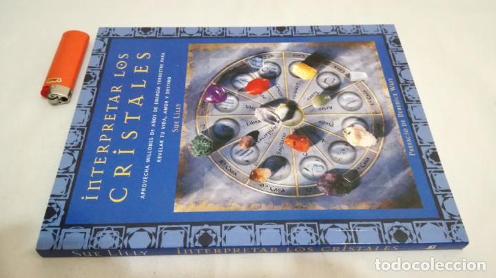 Libros de segunda mano: INTERPRETAR LOS CRISTALES-Sue Lilly - Foto 2 - 142340814