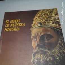 Libros de segunda mano: EL ESPEJO DE NUESTRA HISTORIA. LA DIOCESIS DE ZARAGOZA A TRAVES DE LOS SIGLOS. VV.AA. Lote 142453298