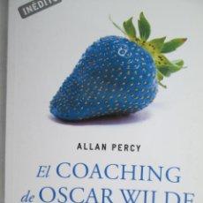 Libros de segunda mano: EL COACHING DE OSCAR WILDE - ALLAN PERCY . Lote 142465470