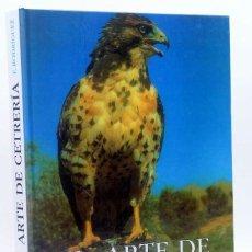 Libros de segunda mano: FELIX RODRIGUEZ DE LA FUENTE - EL ARTE DE CETRERIA - LIBRERIA NORIEGA MÉXICO PRIMERA EDICIÓN 1986. Lote 217844618