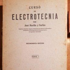 Libros de segunda mano: CURSO DE ELECTROTECNIA TOMO I. Lote 142486672
