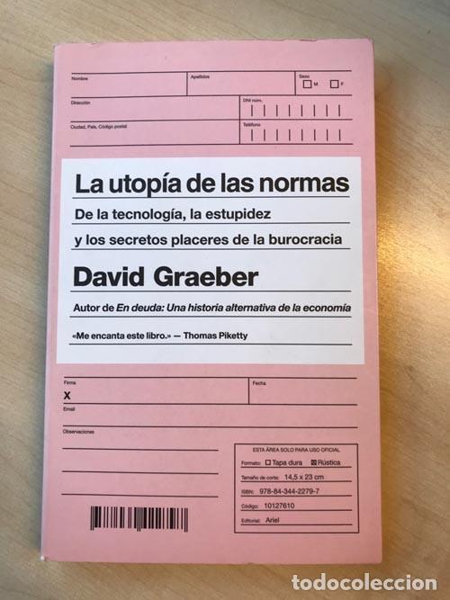 DAVID GRAEBER. LA UTOPÍA DE LAS NORMAS: DE LA TECNOLOGÍA, LA ESTUPIDEZ Y LOS SECRETOS PLACERES... (Libros de Segunda Mano - Pensamiento - Otros)