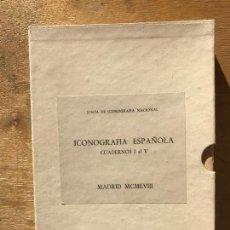 Libros de segunda mano: ICONOGRAFÍA ESPAÑOLA. CUADERNOS DEL I AL V. (1958). JUNTA DE ICONOGRAFÍA NACIONAL.. Lote 142507290