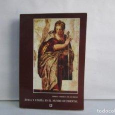 Libros de segunda mano: ETICA Y UTOPIA EN EL MUNDO OCCIDENTAL. TERESA ARRIETA DE GUZMAN. DEDICADO POR LA AUTORA. 1996. Lote 142542334