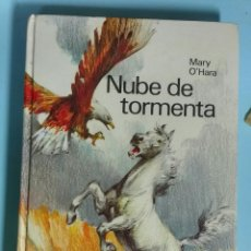 Libri di seconda mano: NUBE DE TORMENTA. MARY O' HARA. Lote 142555837