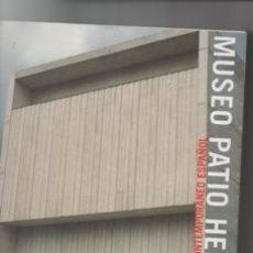 Libros de segunda mano: MUSEO PATIO HERRERIANO, ARTE CONTEMPORÁNEO ESPAÑOL.. Lote 142577796