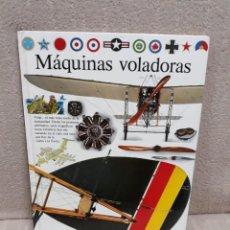 Libros de segunda mano: MÁQUINAS VOLADORAS - BIBLIOTECA VISUAL - CÍRCULO DE LECTORES. Lote 178255757