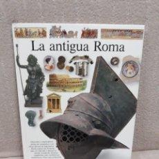 Libros de segunda mano: LA ANTIGUA ROMA - BIBLIOTECA VISUAL - CÍRCULO DE LECTORES. Lote 142612094