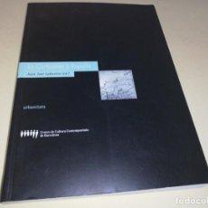 Libros de segunda mano: LE CORBUSIER Y ESPAÑA. JUAN JOSÉ LAHUERTA EDITOR, ILUSTRADO. Lote 142623778