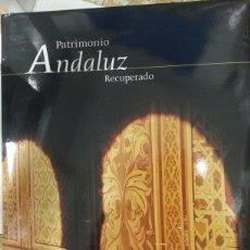 Libros de segunda mano: PATRIMONIO ANDALUZ RECUPERADO. JUNTA DE ANDALUCIA. Lote 142626262