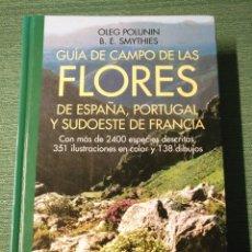 Libros de segunda mano: GUIA DE CAMPO DE LAS FLORES DE ESPAÑA,PORTUGAL Y SUDOESTE DE FRANCIA,OMEGA 2004. Lote 142722186