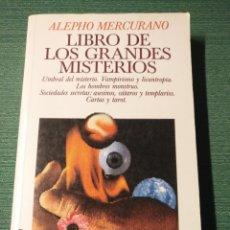 Libros de segunda mano: LIBRO DE LOS GRANDES MISTERIOS,VAMPIRISMO,LICANTROPIA...PRIMERA EDICION 1992. Lote 142722948