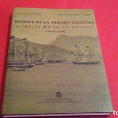 Libros de segunda mano: BUQUES DE LA ARMADA ESPAÑOLA A TRAVÉS DE LA FOTOGRAFÍA (1849-1900). Lote 142725798