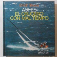 Libros de segunda mano: ASI ES EL CRUCERO CON MAL TIEMPO - ERROLL BRUCE - ED. HERMANN BLUME - 1981. Lote 142759486