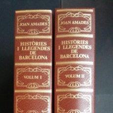 Libros de segunda mano: HISTÒRIES I LLEGENDES – JOAN AMADES - 2 VOLÚMENES - 1º I 2ª EDICIÓN 1984-85. Lote 142789222