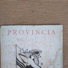 Libros de segunda mano: PROVÍNCIA. Lote 142796298