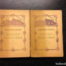 Libros de segunda mano: HISTORIA DE LA CONQUISTA DE MALLORCA, QUADRADO, JOSE MARIA, 1957 (2 TOMOS). Lote 142858558