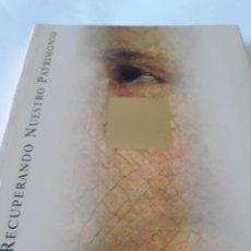 Libros de segunda mano: RECUPERANDO NUESTRO PATRIMONIO. GENERALITAT VALENCIANA AÑO 1999 COMUNIDAD VALENCIANA. Lote 142861182