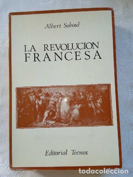 ALBERT SOBOUL. COMPENDIO DE LA HISTORIA DE LA REVOLUCIÓN FRANCESA. 1972. VERSIÓN: E. TIERNO GALVÁN. (Libros de Segunda Mano - Historia - Otros)