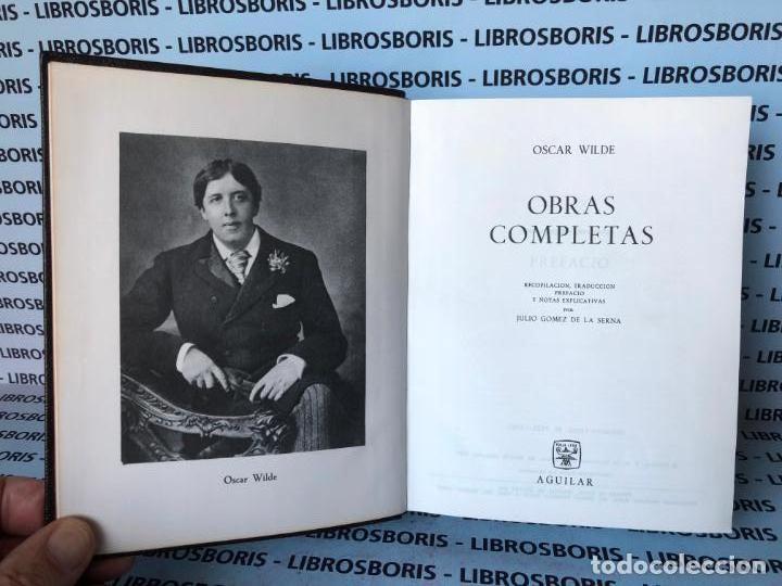 Libros de segunda mano: OSCAR WILDE - OBRAS COMPLETAS - AGUILAR - OBRAS ETERNAS. - Foto 5 - 142920442