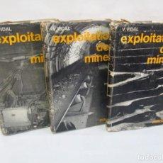 Libros de segunda mano: EXPLOITATION DES MINES. TOMO 1-2 Y 3. V. VIDAL. EDITORIAL DUNOD. VER FOTOGRAFIAS ADJUNTAS. Lote 143064114