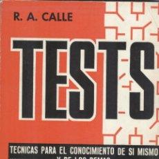 Libros de segunda mano: TEST: TÉCNICAS PARA EL CONOCIMIENTO DE SI MISMO Y DE LOS DEMÁS DE R.A. CALLE. 2 TOMOS. Lote 143069458