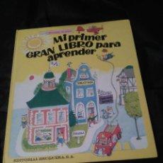 Libros de segunda mano: MI PRIMER GRAN LIBRO PARA APRENDER, SCARRY, 1978. Lote 143104086