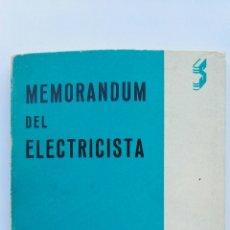 Libros de segunda mano: MEMORÁNDUM DEL ELECTRICISTA. Lote 143108480