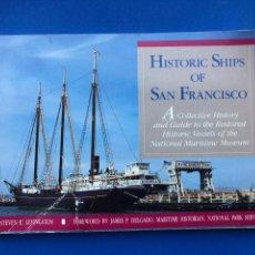 Libros de segunda mano: HISTORIC SHIPS OF SAN FRANCISCO - STEVE E. LEVINGSTON. Lote 143130398