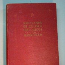 Libros de segunda mano: TOMÁS GARCÍA FIGUERAS: MISCELÁNEA DE ESTUDIOS SOBRE MARRUECOS (1949) (DEDICADO). Lote 143153682