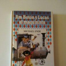 Libros de segunda mano: JIM BOTÓN Y LUCAS EL MAQUINISTA AÑO 1987-MICHAEL ENDE. Lote 143174682