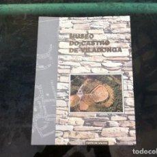 Libros de segunda mano: FELIPE ARIAS - CONSUELO DURÁN. MUSEO DO CASTRO DE VILADONGA. CASTRO DE REI - LUGO. 1996. Lote 143178550