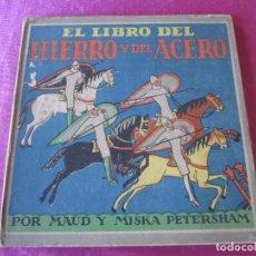Libros de segunda mano: EL LIBRO DEL TRIGO / MAUD Y MISKA PETERSHAM. Lote 143246162