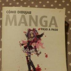 Libros de segunda mano: LIBRO - COMO DIBUJAR MANGA PASO A PASO - 2005 LOFT PUBLICACIONES. Lote 143284090