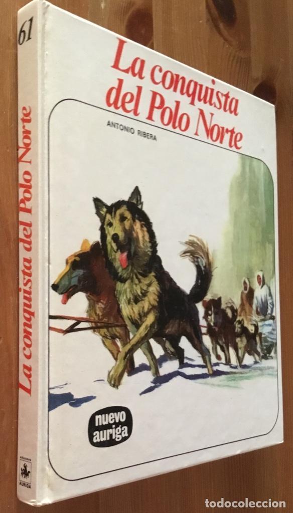 LA CONQUISTA DEL POLO NORTE - ANTONIO RIBERA (Libros de Segunda Mano - Literatura Infantil y Juvenil - Otros)