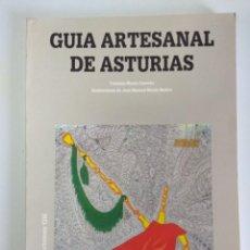 Libros de segunda mano: LIBRO/GUIA ARTESANAL DE ASTURIAS/NUEVO¡¡¡¡¡¡¡. Lote 143307946