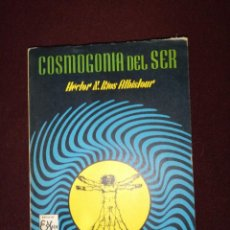 Libros de segunda mano: HÉCTOR N. RÍOS ALBISTOUR, COSMOGONÍA DEL SER. Lote 143347510