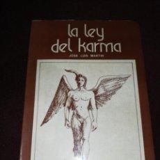 Libros de segunda mano: JOSÉ LUÍS MARTÍN, LA LEY DEL KARMA. Lote 143347686