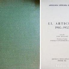 Libros de segunda mano: ANTOLOGÍA LITERARIA DE ABC. EL ARTICULO, 1905-1955. SEL. DE JAIME BALLESTE. 1955 [«LOS TRES DADOS»].. Lote 143375334