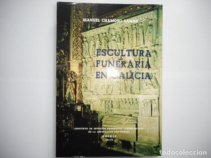 MANUEL CHAMOSO LAMAS ESCULTURA FUNERARIA DE GALICIA Y91428 (Libros de Segunda Mano - Bellas artes, ocio y coleccionismo - Otros)
